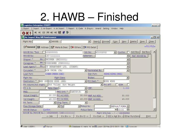 2. HAWB – Finished