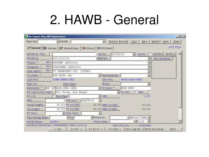 2. HAWB - General