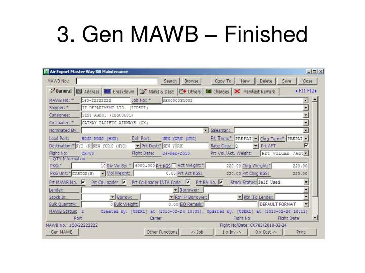 3. Gen MAWB – Finished