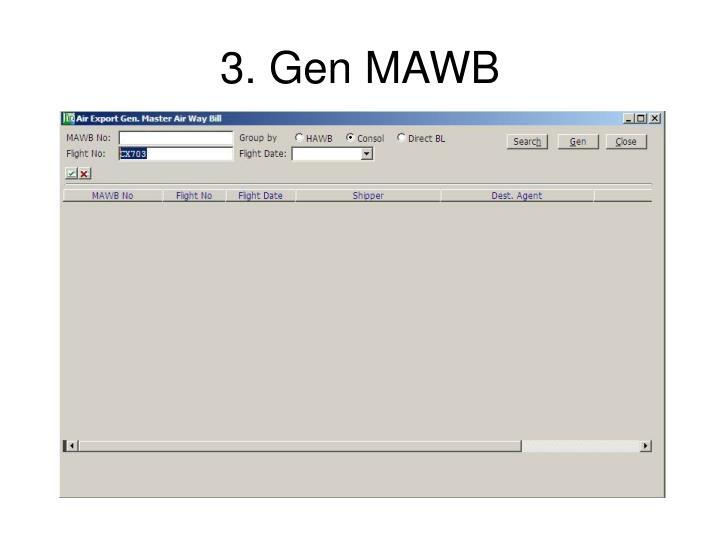 3. Gen MAWB
