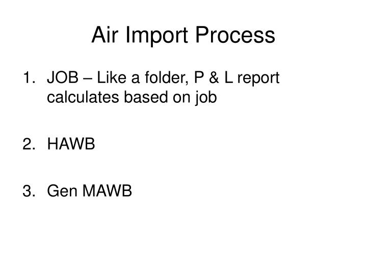 Air Import Process