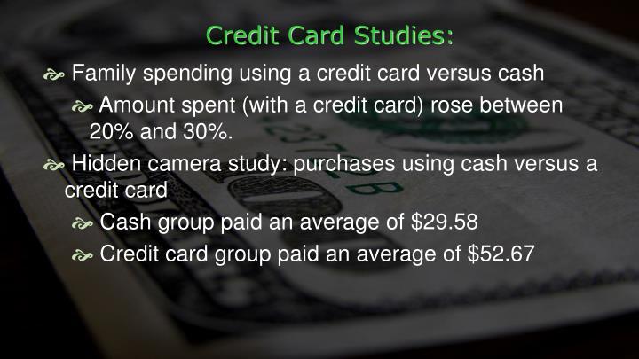 Credit Card Studies: