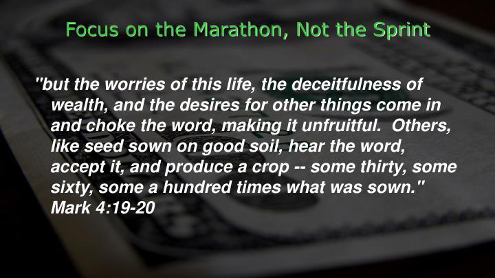 Focus on the Marathon, Not the Sprint