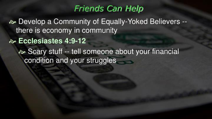 Friends Can Help
