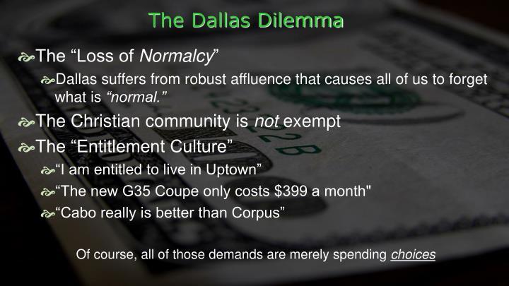 The Dallas Dilemma