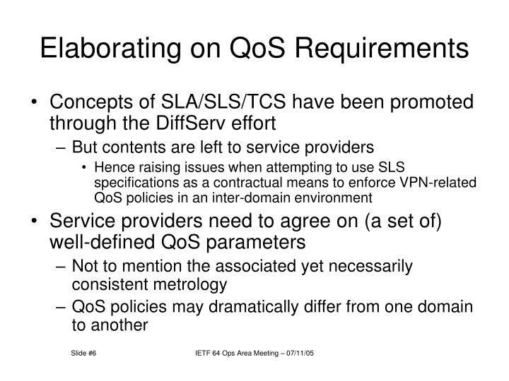 Elaborating on QoS Requirements