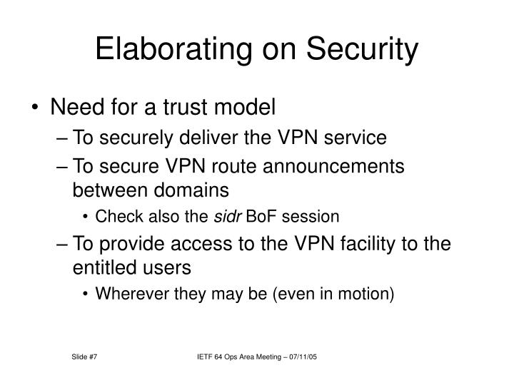 Elaborating on Security