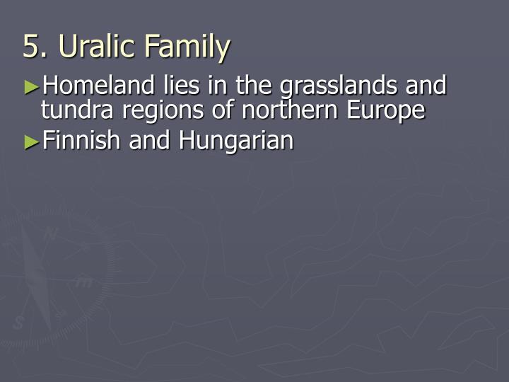 5. Uralic Family