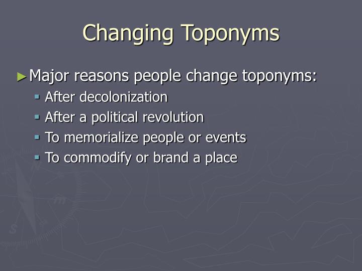 Changing Toponyms