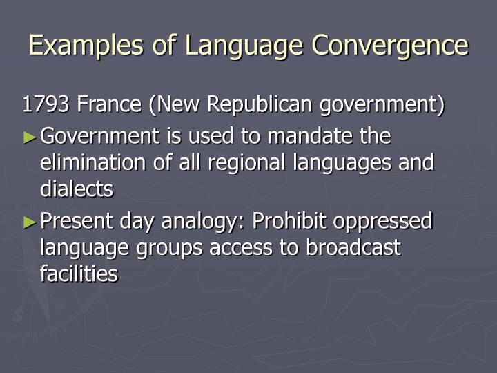 Examples of Language Convergence