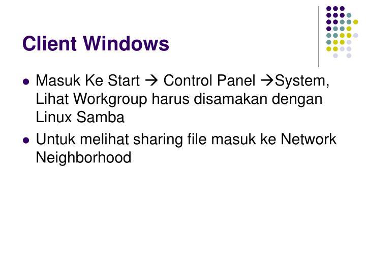 Client Windows