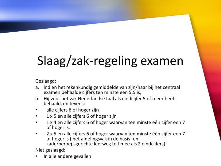 Slaag/zak-regeling examen