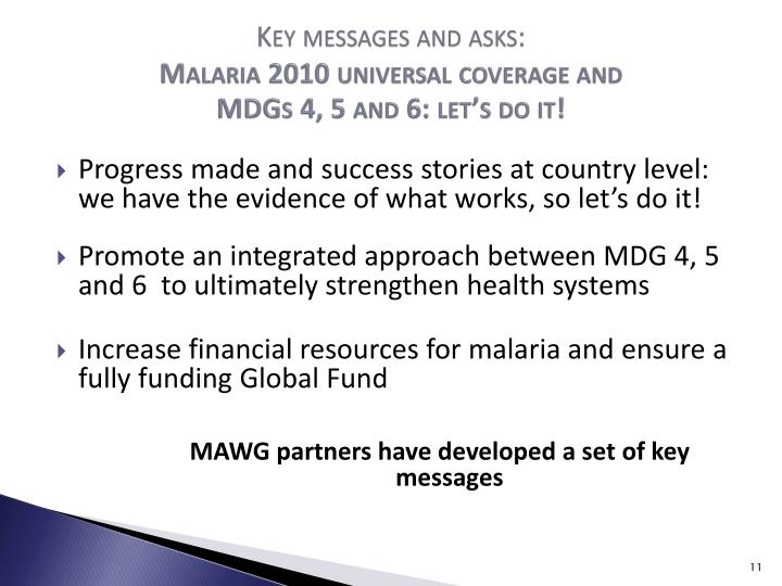 Key messages and asks: