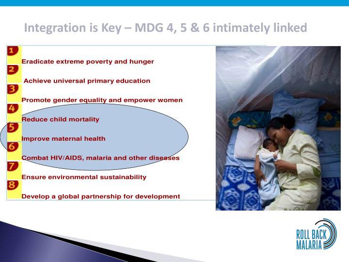 Integration is Key – MDG 4, 5 & 6 intimately linked