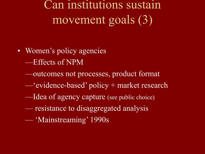 Can institutions sustain movement goals (3)