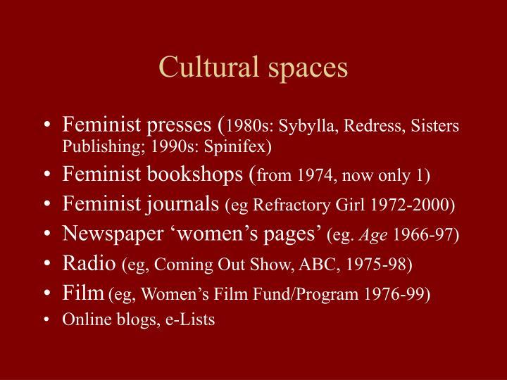 Cultural spaces