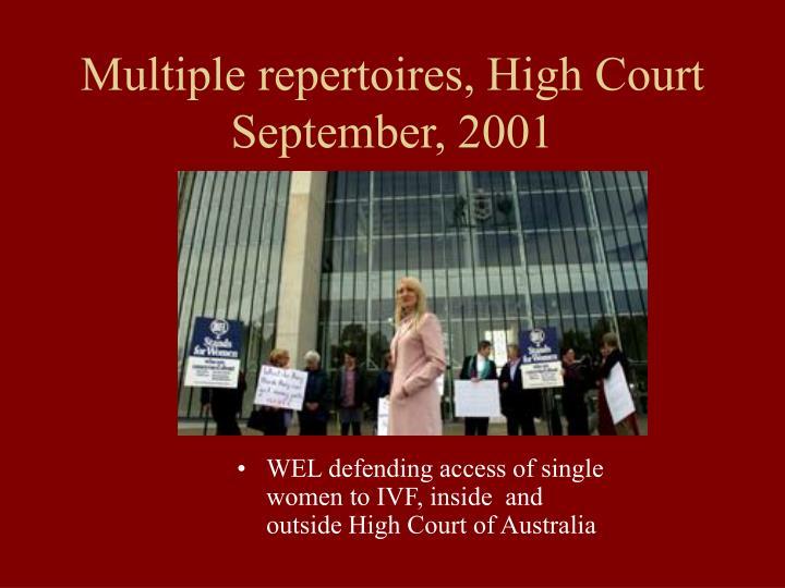 Multiple repertoires, High Court  September, 2001