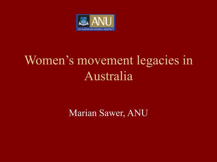 Women's movement legacies in Australia