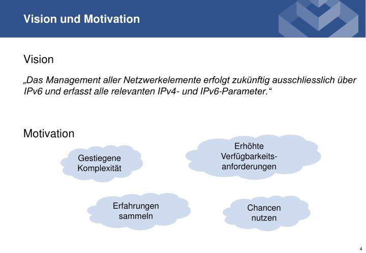 Vision und Motivation