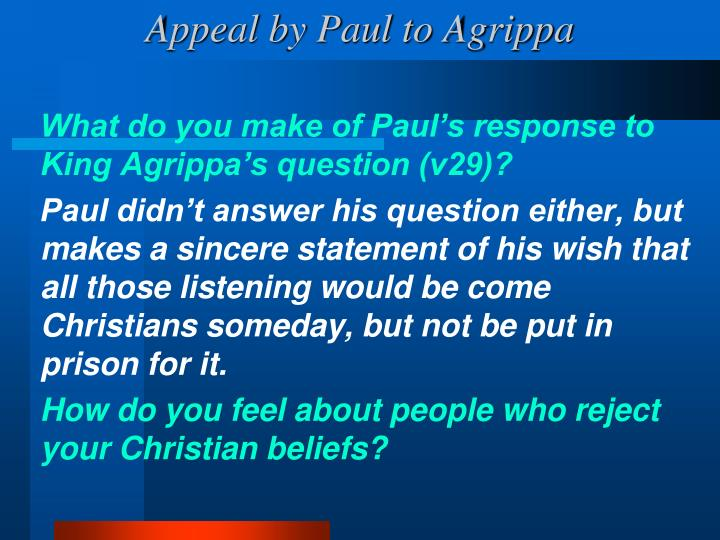 Appeal by Paul to Agrippa