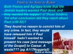 paul to be sent to rome