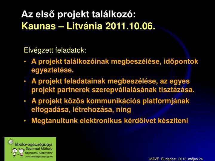 Az első projekt találkozó: