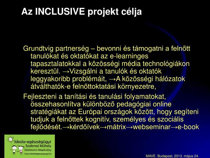 Az INCLUSIVE projekt célja