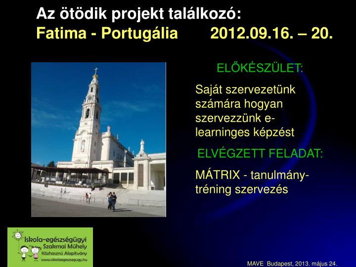 Az ötödik projekt találkozó: