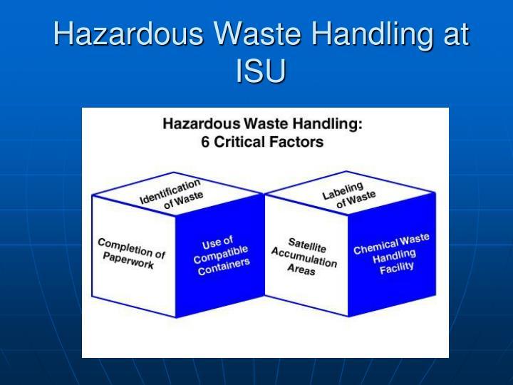 Hazardous Waste Handling at ISU