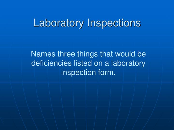 Laboratory Inspections