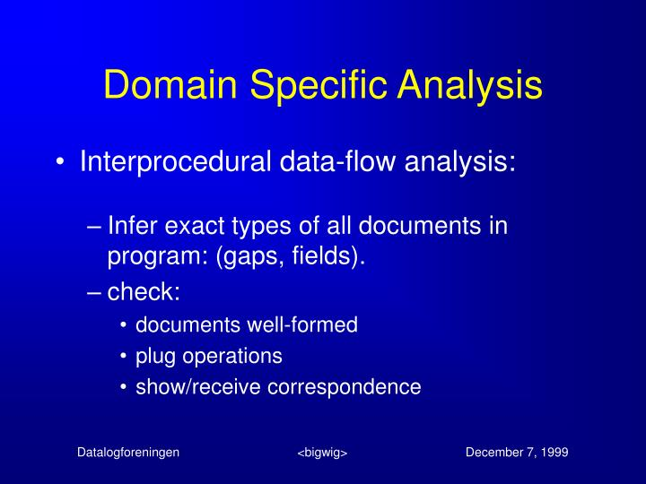 Domain Specific Analysis