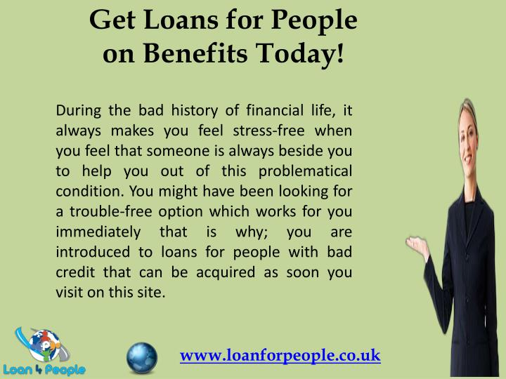 Get Loans for People on Benefits Today!