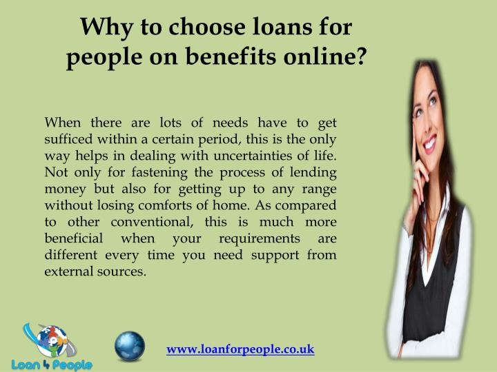 Why to choose loans for people on benefits online?
