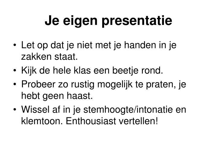 Je eigen presentatie