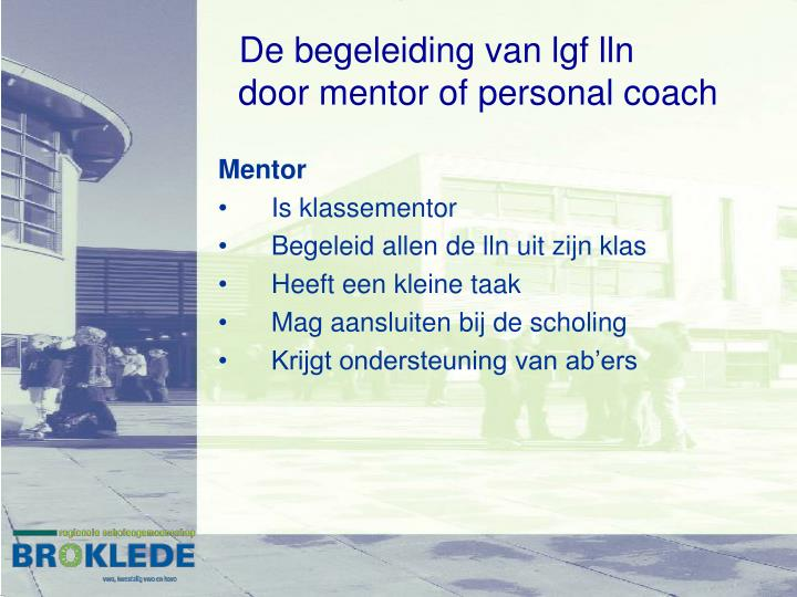 De begeleiding van lgf lln door mentor of personal coach