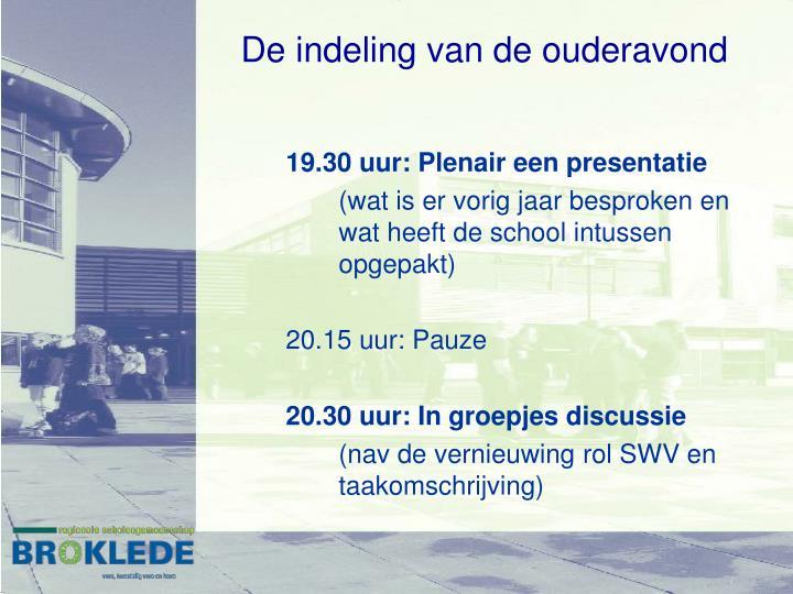 19.30 uur: Plenair een presentatie