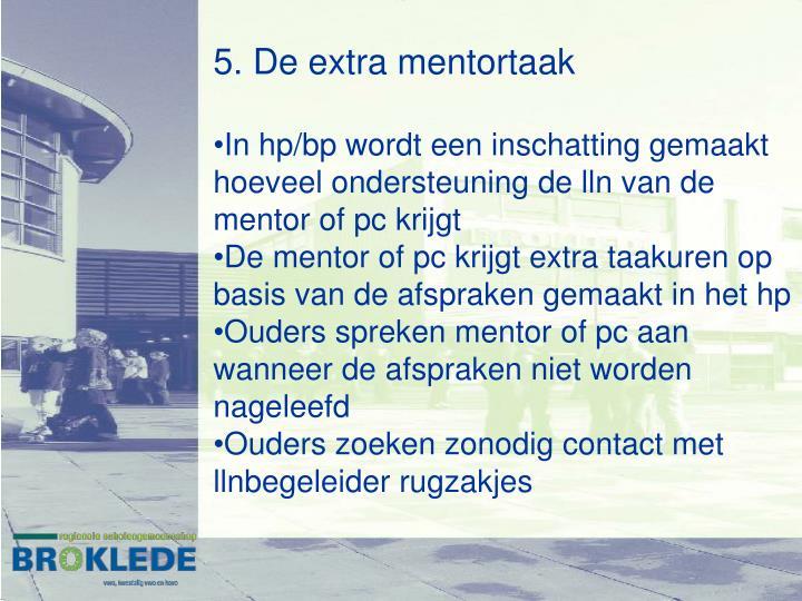 5. De extra mentortaak