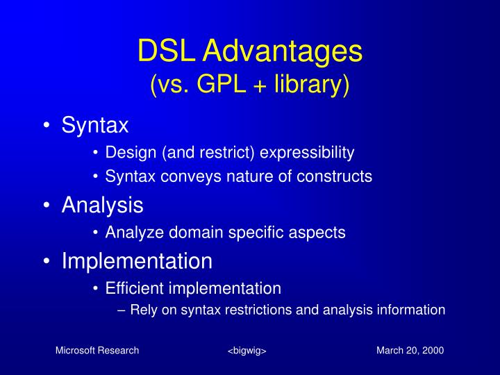 DSL Advantages