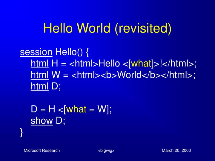 Hello World (revisited)