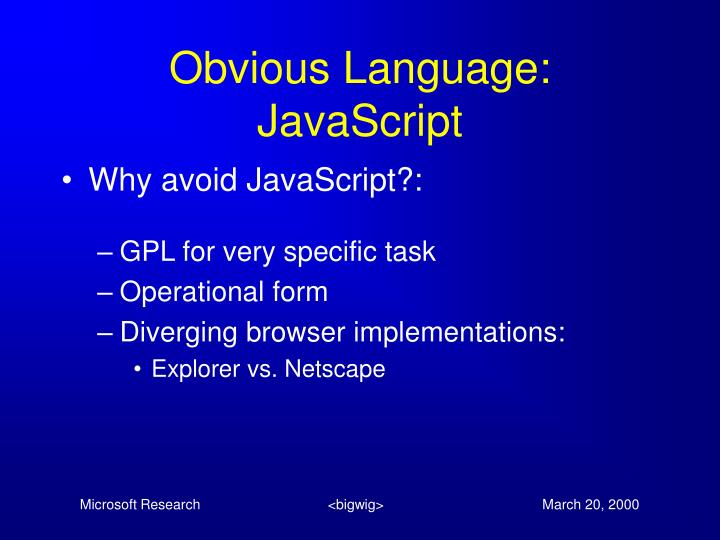 Obvious Language: JavaScript