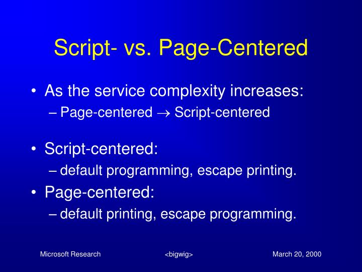 Script- vs. Page-Centered