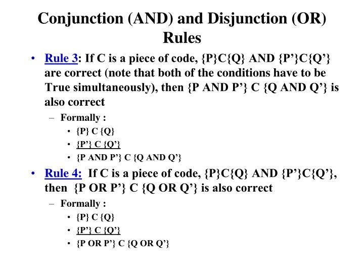 Conjunction (AND) and Disjunction (OR) Rules