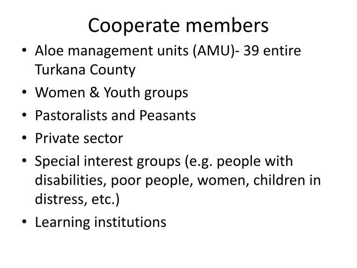 Cooperate members