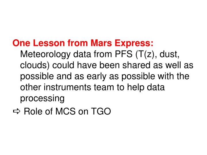 One Lesson from Mars Express: