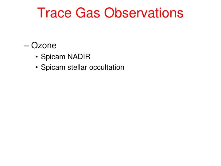Trace Gas Observations