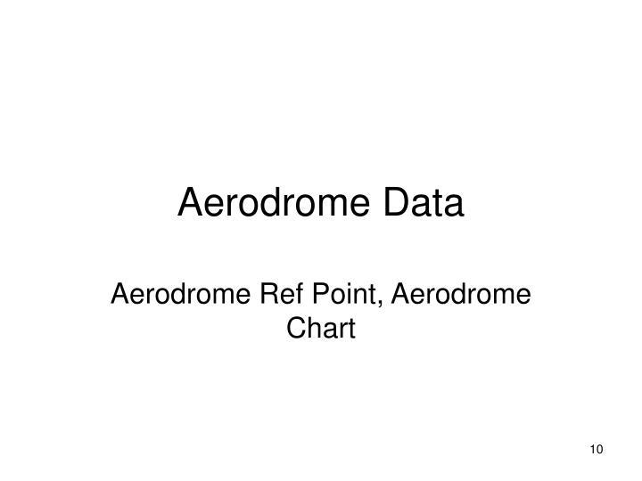 Aerodrome Data