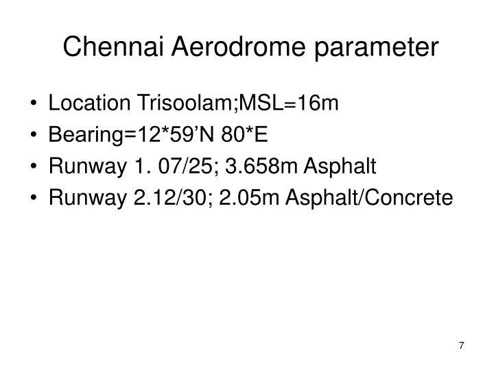 Chennai Aerodrome parameter