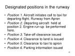 designated positions in the runway