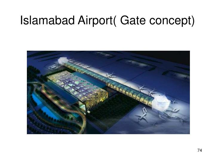 Islamabad Airport( Gate concept)