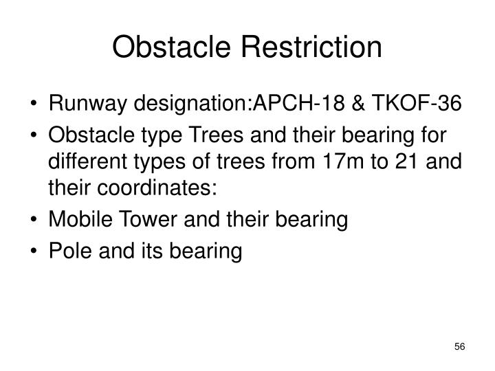 Obstacle Restriction